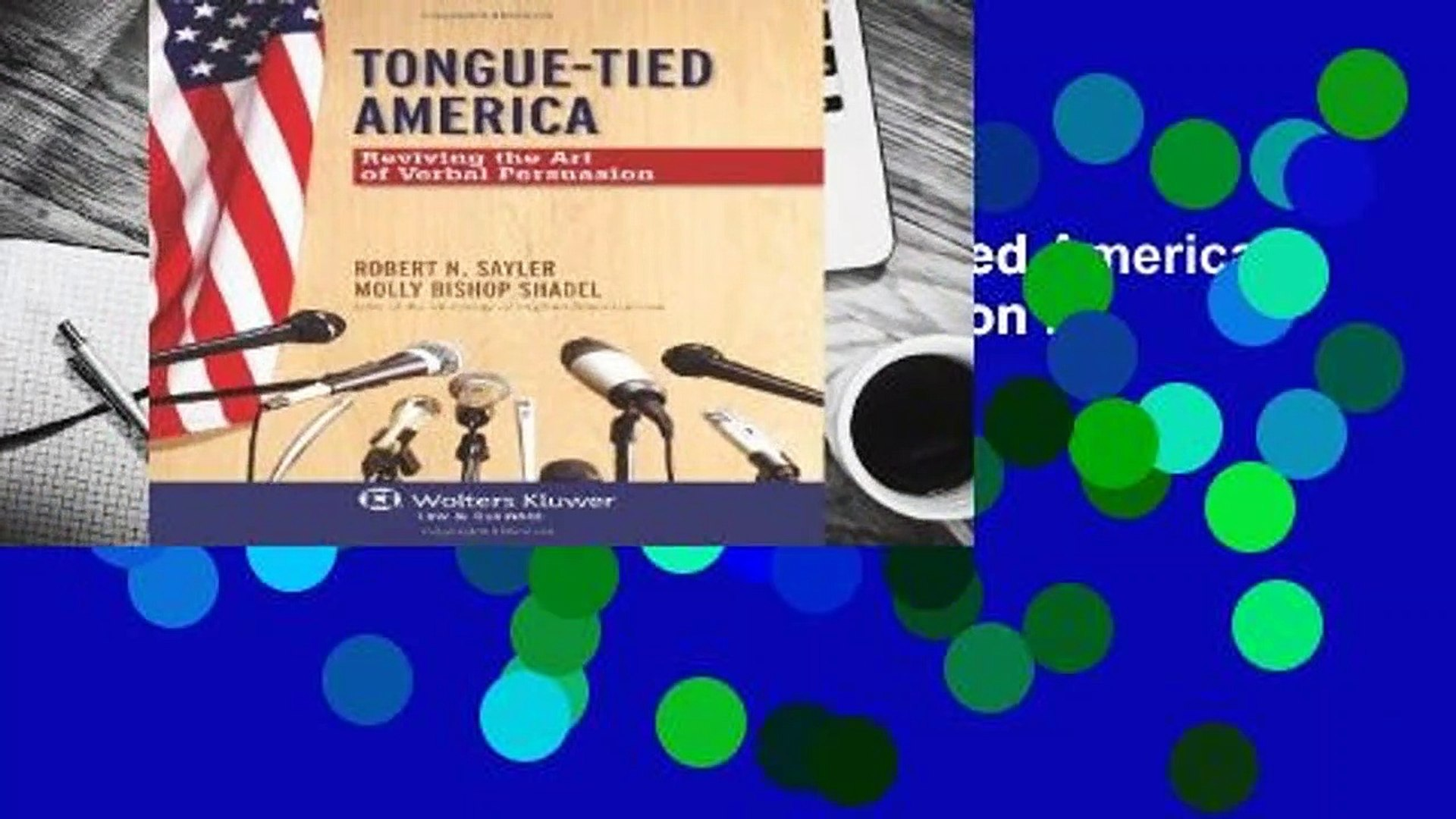 Any Format For Kindle  Tongue-Tied America: Reviving the Art of Verbal Persuasion by Sayler