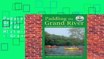 Popular Paddling the Grand River: A Trip-Planning Guide to Ontario's Historic Grand River - Grand