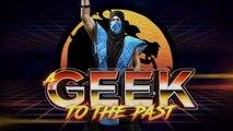 A GEEK TO THE PAST : Mortal Kombat, vous avez dit gore ?