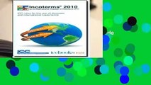 Incoterms 2010: ICC Rules for the Use of Domestic and International Trade Terms  For Kindle
