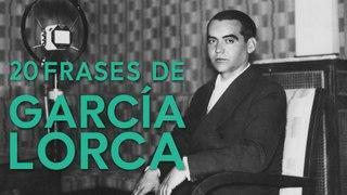 20 Frases de García Lorca     Dramaturgo, poeta y combatiente