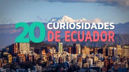 20 Curiosidades de Ecuador  | El país de los 4 mundos
