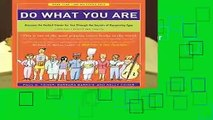 Full E-book  Do What You Are: Discover the Perfect Career for You Through the Secrets of