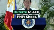 Duterte to AFP, PNP: Shoot, kill candidates who don't give up high-powered firearms