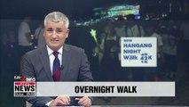 Seoul's Hangang Night Walk 42K to offer overnight walk along river