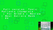 Full version  Toxic Patients {Complete  | For Kindle | Review | Best Sellers Rank : #4