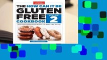 Full E-book The How Can It Be Gluten-Free Cookbook Volume 2  For Full