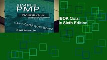Full version  Simple PMP PMBOK Quiz: Updated for the PMBOK Guide Sixth Edition Complete