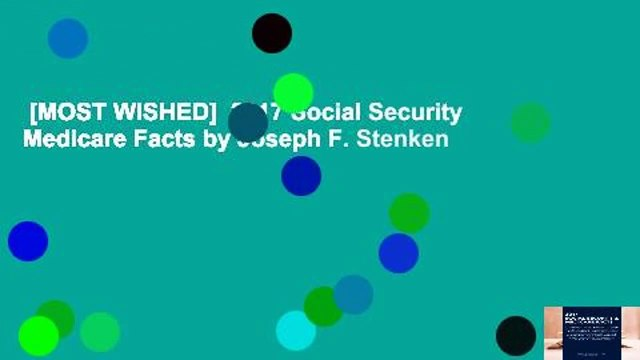 [MOST WISHED]  2017 Social Security  Medicare Facts by Joseph F. Stenken