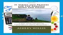 [Read] 31 Verses and Prayers for the Anxious Mind and Heart: A Hope-filled and Healing Devotional