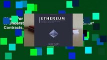 About For Books  Ethereum: Complete Guide to Understanding Ethereum, Blockchain, Smart Contracts,