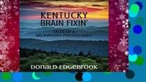Kentucky Brain Fixin   Tales of a Backwoods Psychologist