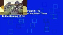 In Search of Ancient Ireland: The Origins of the Irish from Neolithic Times to the Coming of the