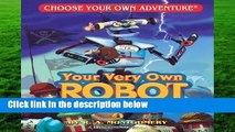 Your Very Own Robot (Choose Your Own Adventure: Dragonlarks)