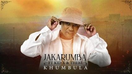 Jakarumba - Khumbula