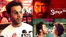 Rajkummar Rao Reacts On Mental Hai Kya And Super 30 Release Controversy