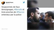 Alexandre Benalla et trois proches d'Emmanuel Macron entendus par la police