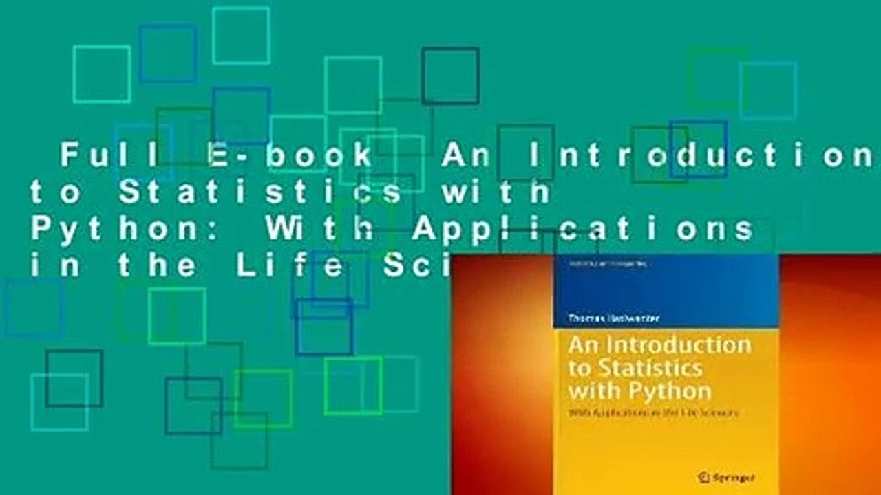 Full E-book An Introduction to Statistics with Python: With Applications in  the Life Sciences
