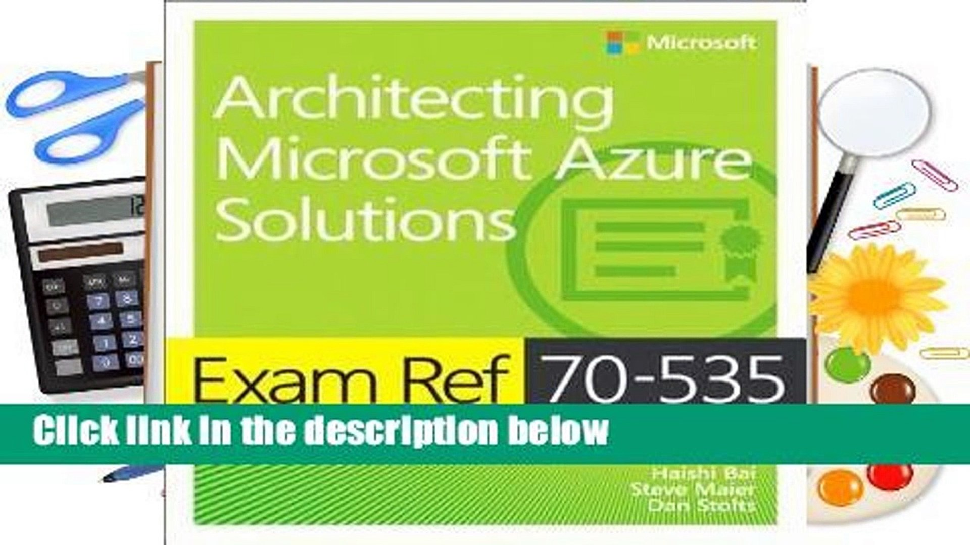 Full E-book Exam Ref 70-535 Architecting Microsoft Azure Solutions Review