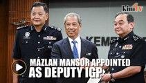 Mazlan Mansor appointed as new deputy IGP