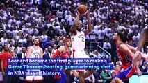Kawhi Leonard Hits Historic Buzzer Beater in Raptors Win Over Sixers