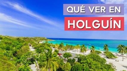 Qué ver en Holguín  | 10 Lugares imprescindibles