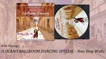 Ilocano Ballroom Dancing Special - Non Stop Waltz