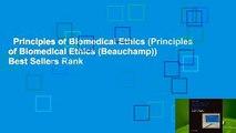 Principles of Biomedical Ethics (Principles of Biomedical Ethics (Beauchamp))  Best Sellers Rank