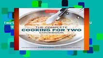 About For Books  The Complete Cooking for Two Cookbook: 650 Recipes for Everything You ll Ever