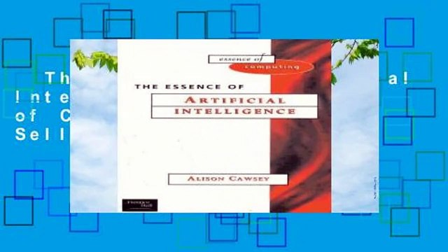The Essence of Artificial Intelligence (Essence of Computing)  Best Sellers Rank : #4