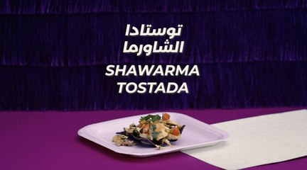Ramadan Recipes - Shawarma Tostada