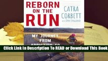 About For Books  Reborn on the Run: My Journey from Addiction to Ultramarathons  Review