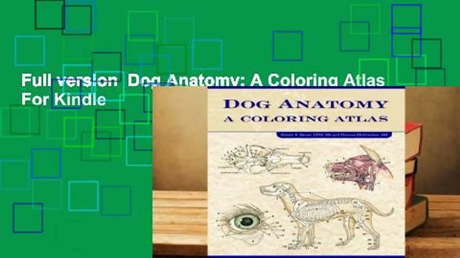 Full version Dog Anatomy: A Coloring Atlas For Kindle