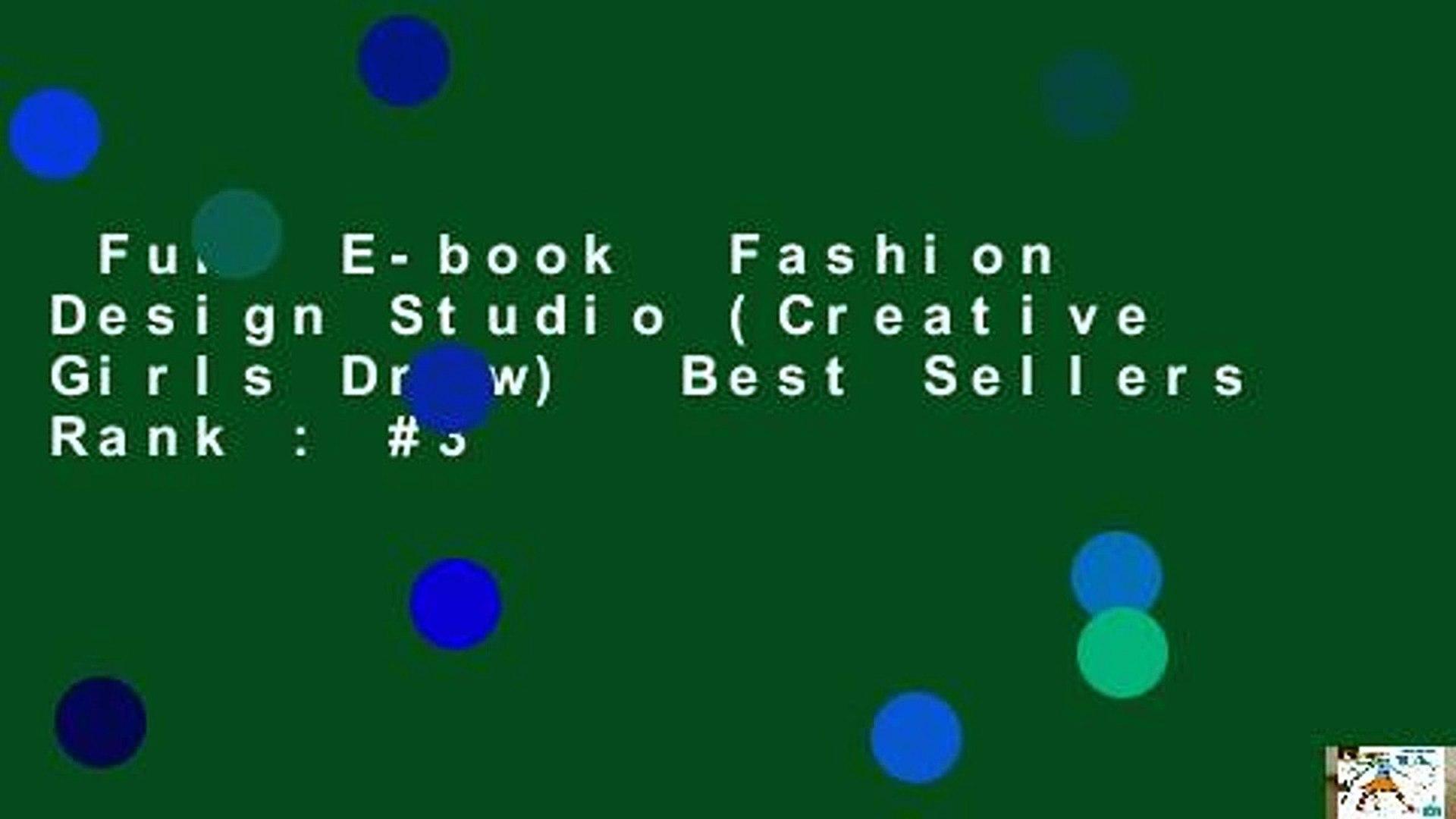 Full E Book Fashion Design Studio Creative Girls Draw Best Sellers Rank 3 Video Dailymotion