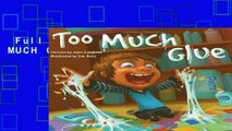 Full version  TOO MUCH GLUE  Review