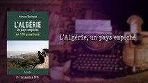 L'Algérie, un pays empêché [Akram Belkaïd]