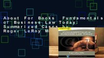 About For Books  Fundamentals of Business Law Today: Summarized Cases by Roger LeRoy Miller