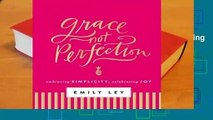 About For Books  Grace, Not Perfection: Embracing Simplicity, Celebrating Joy  Best Sellers Rank :