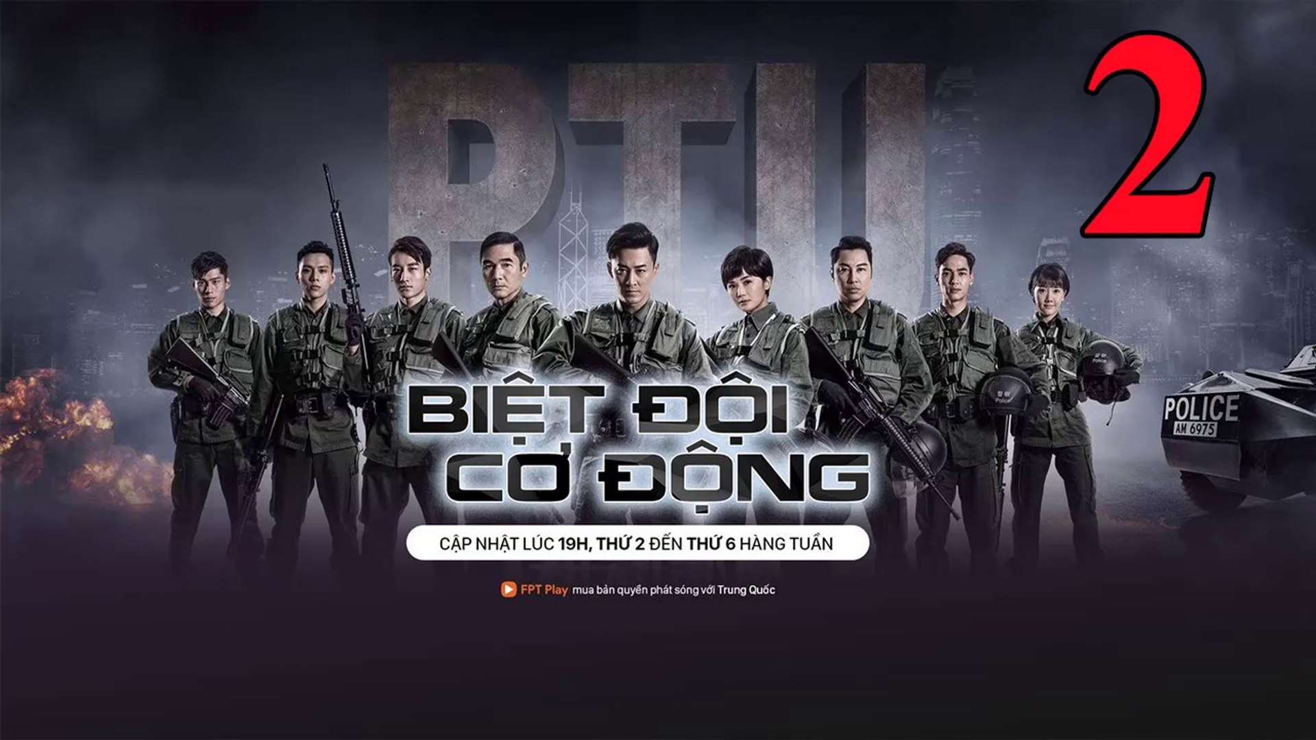 Phim Hành Động TVB: Biệt Đội Cơ Động Tập 2 Vietsub | 机动部队 Police Tactical Unit Ep.2  HD 2019