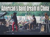 American's band dream in China -Proximity Butterfly | More China
