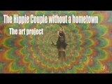 Hippie Couple without a hometown-The art project | More China