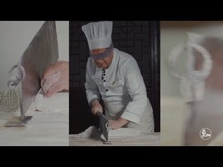 The Big Knife Noodles -Cutting noodles with eyes folded |More China