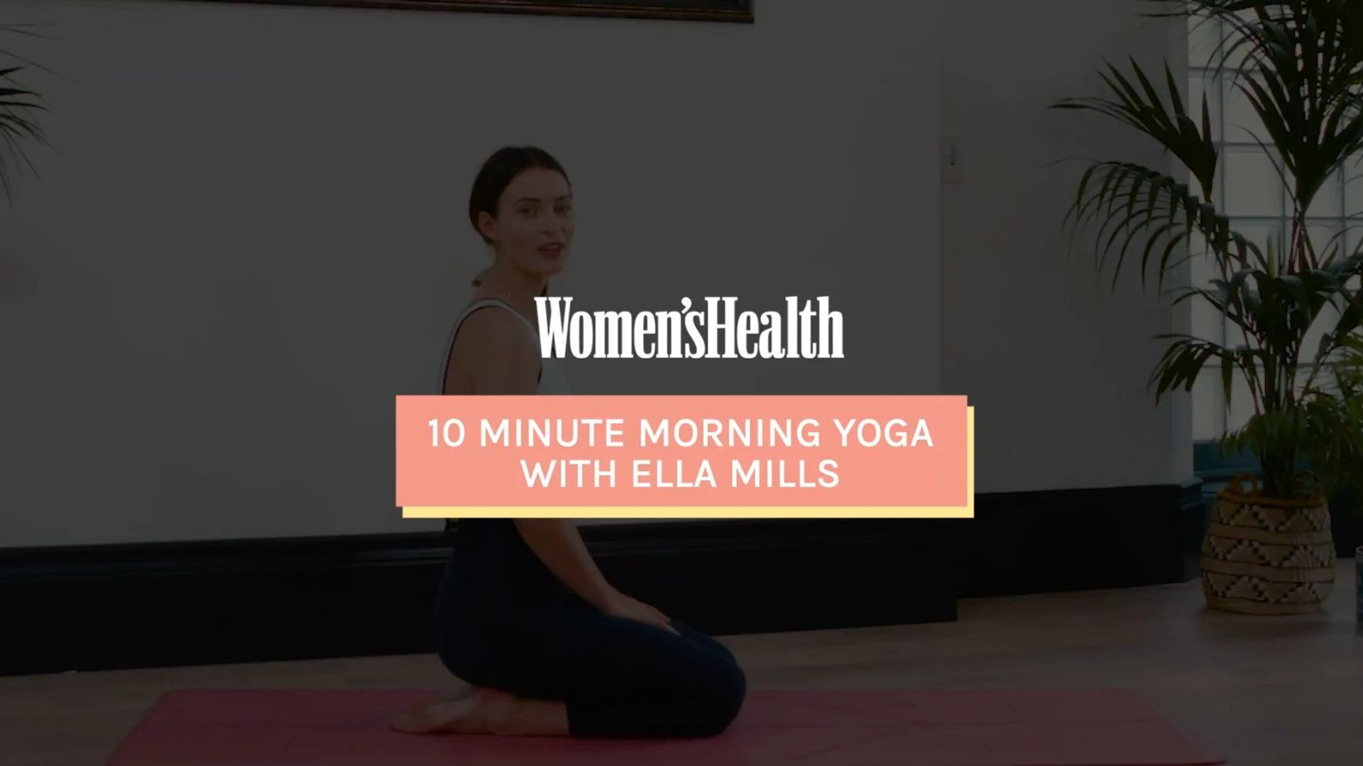 10 Minute Morning Yoga with Ella Mills