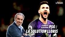 PSG : Hugo Lloris gardien numéro un, chiche ?