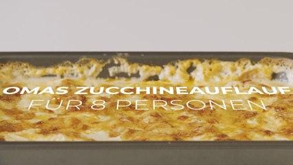 Omas Zucchineauflauf für 8 Personen
