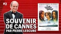 Pierre Lescure, souvenir de Cannes #2 : Mes années Europe 1