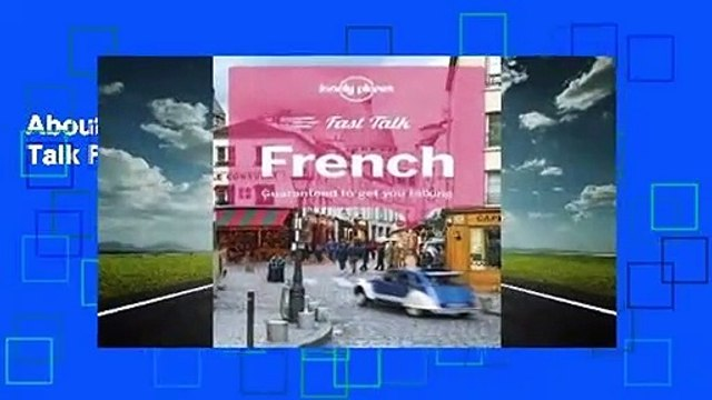 About For Books  Lonely Planet Fast Talk French  For  Kindle