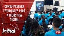 Curso prepara estudantes para a indústria digital