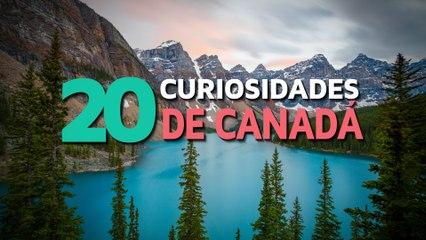 20 Curiosidades de Canadá  | El país de los grandes lagos