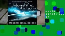 Complete acces  Unleashing Echoes: Volume 3 (Reconstructionist) by Meghan Ciana Doidge